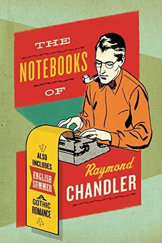 9780061227448: The Notebooks of Raymond Chandler