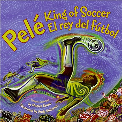 9780061227790: Pele, King of Soccer/Pele, El rey del futbol