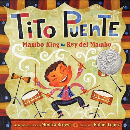 9780061227837: Tito Puente, Mambo King/Tito Puente, Rey del Mambo (Pura Belpre Honor Books - Illustration Honor)