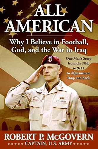 All American: Why I Believe in Football, God, and the War in Iraq (0061227854) by Robert McGovern