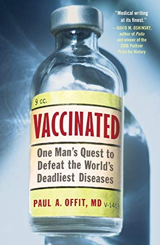 9780061227967: Vaccinated: One Man's Quest to Defeat the World's Deadliest Diseases