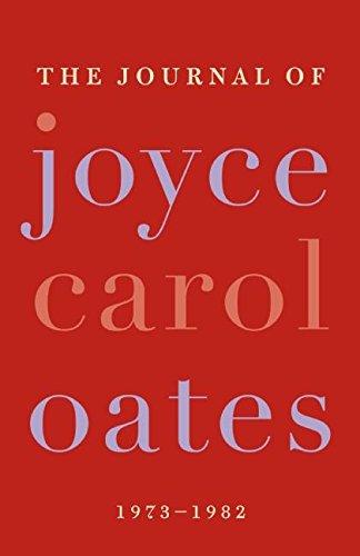 9780061227981: The Journal of Joyce Carol Oates: 1973-1982