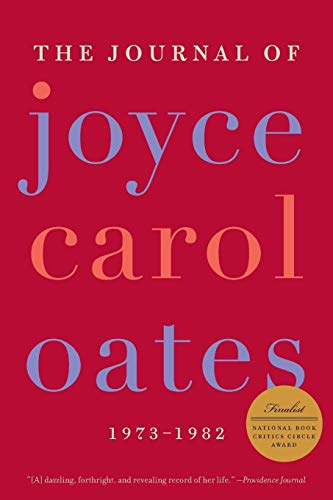 9780061227998: The Journal of Joyce Carol Oates: 1973-1982