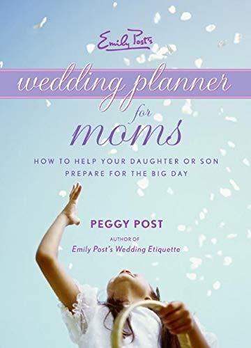 9780061228001: Emily Post's Wedding Planner for Moms
