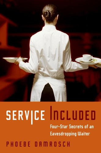 9780061228148: Service Included: Four-Star Secrets of an Eavesdropping Waiter