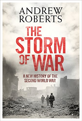9780061228599: The Storm of War: A New History of the Second World War