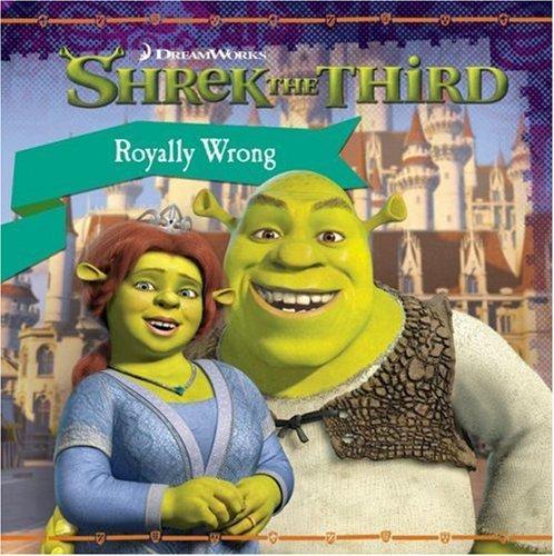 Shrek the Third: Royally Wrong: Auerbach, Annie