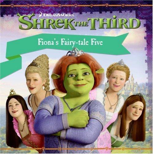 Shrek the Third: Fiona's Fairy-tale Five: Auerbach, Annie
