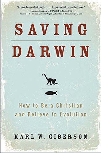 9780061228780: Saving Darwin: How to be a Christian and Believe in Evolution