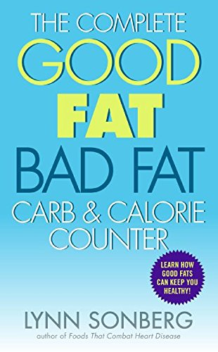 9780061231278: The Complete Good Fat/ Bad Fat, Carb & Calorie Counter