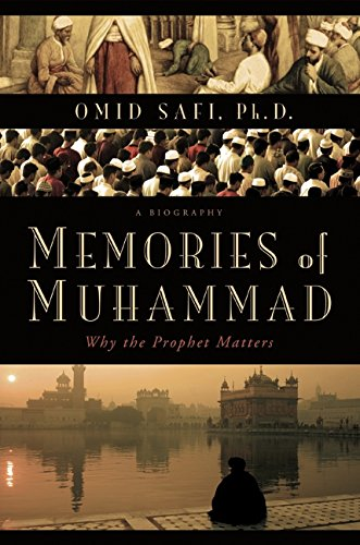 9780061231346: Memories of Muhammad: Why the Prophet Matters