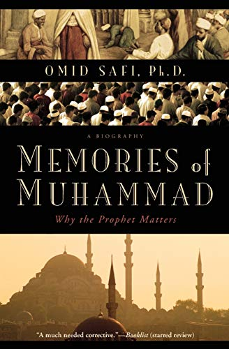 9780061231353: Memories of Muhammad: Why the Prophet Matters
