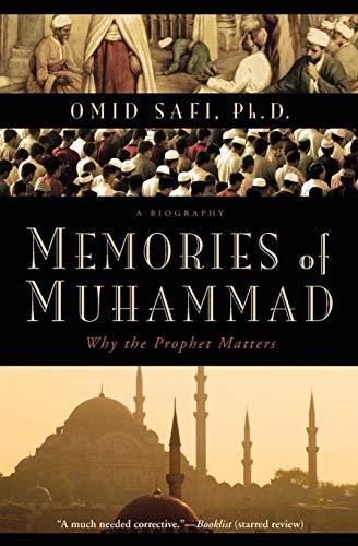 9780061231353: Memories of Muhammad: Why the Prophet Matters