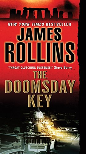The Doomsday Key (A Sigma Force Novel): James Rollins