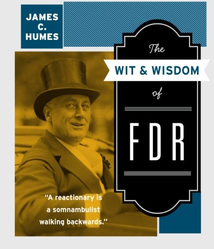 9780061231483: The Wit & Wisdom of FDR