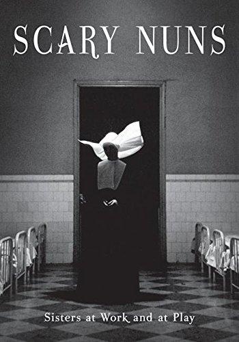 9780061231490: Scary Nuns: Sisters at Work and at Play