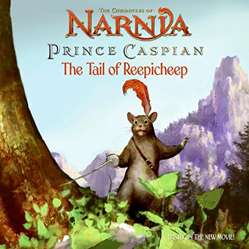 9780061231568: The Chronicles of Narnia: Prince Caspian The Tail of Reepicheep