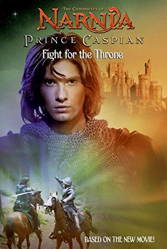 9780061231582: The Chronicles of Narnia: Prince Caspian Fight for the Throne