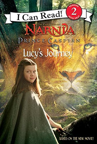 9780061231636: The Chronicles of Narnia: Prince Caspian I Can Read, Lucy's Journey (I Can Read Level 2)