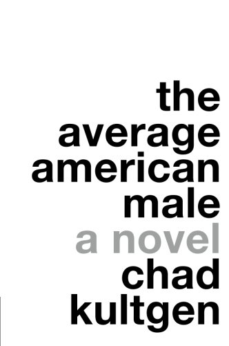 9780061231674: The Average American Male: A Novel