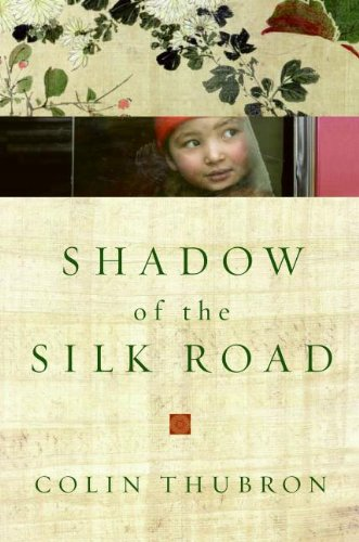 9780061231728: Shadow of the Silk Road