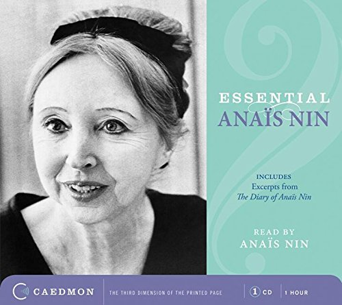 9780061232091: Essential Anais Nin CD: Excerpts from her Diary (Caedmon Essentials)