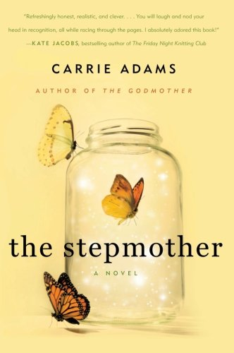 9780061232664: The Stepmother: A Novel