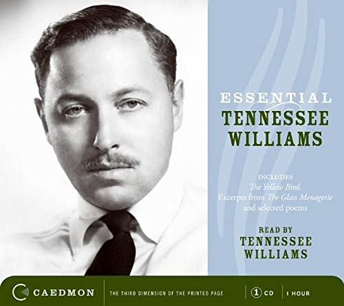9780061232671: Essential Tennessee Williams CD: Excerpts from The Glass Menagerie and poems (Caedmon Essentials)