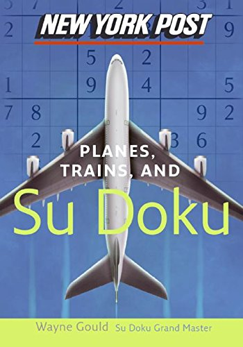 9780061232688: New York Post Planes, Trains, and Sudoku: The Official Utterly Addictive Number-Placing Puzzle