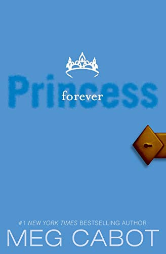 9780061232947: The Princess Diaries, Volume X: Forever Princess