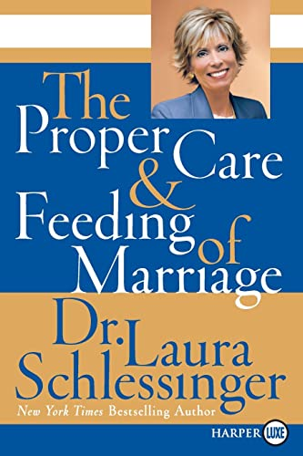 9780061233128: The Proper Care and Feeding of Marriage