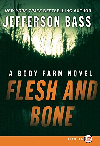 9780061233166: Flesh and Bone (Body Farm Novel)