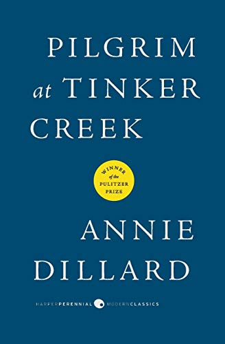 9780061233326: Pilgrim at Tinker Creek (Harper Perrennial Modern Classics)