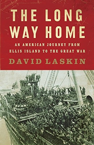 9780061233333: The Long Way Home: An American Journey from Ellis Island to the Great War