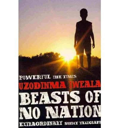 9780061233487: Beasts Of No Nation