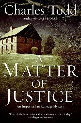 9780061233593: A Matter of Justice: An Inspector Ian Rutledge Mystery (Inspector Ian Rutledge Mysteries)