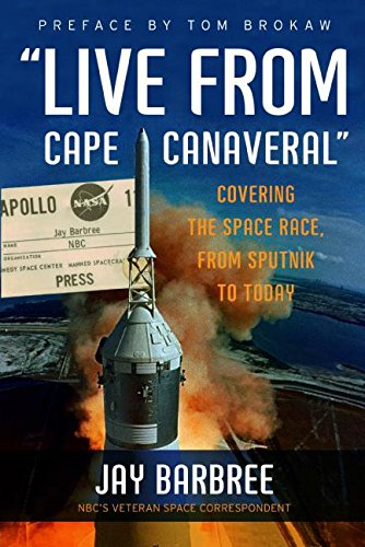 9780061233920: Live from Cape Canaveral: Covering the Space Race, from Sputnik to Today