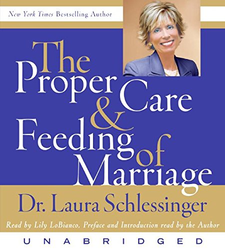 9780061233999: The Proper Care and Feeding of Marriage CD: Preface and Introduction read by Dr. Laura Schlessinger