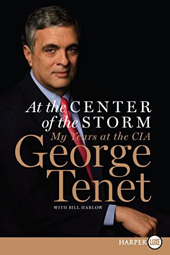 9780061234415: At the Center of the Storm: My Years at the CIA