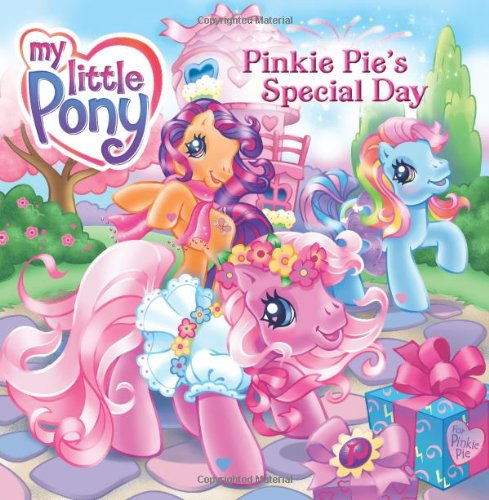 My Little Pony: Pinkie Pie's Special Day (My Little Pony (8x8)): Christie, Jennifer
