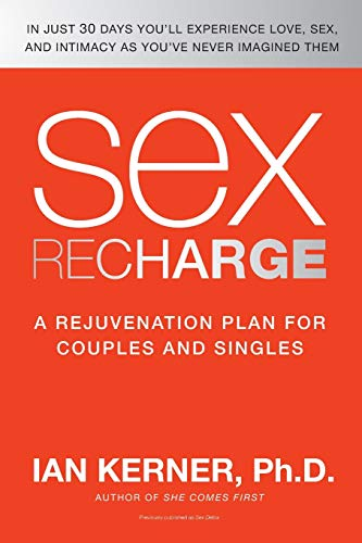 9780061234620: Sex Recharge: A Rejuvenation Plan for Couples and Singles