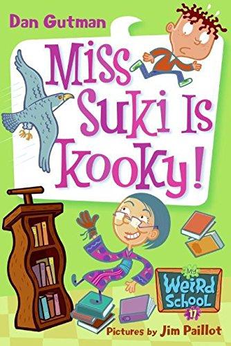 9780061234743: My Weird School #17: Miss Suki Is Kooky!