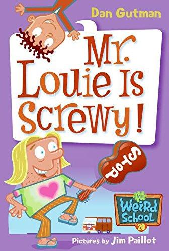 9780061234804: My Weird School #20: Mr. Louie Is Screwy!