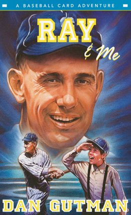 9780061234828: Ray & Me (Baseball Card Adventures)