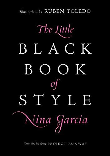 The Little Black Book of Style: Garcia, Nina