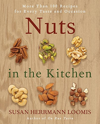 9780061235016: Nuts in the Kitchen: More Than 100 Recipes for Every Taste and Occasion
