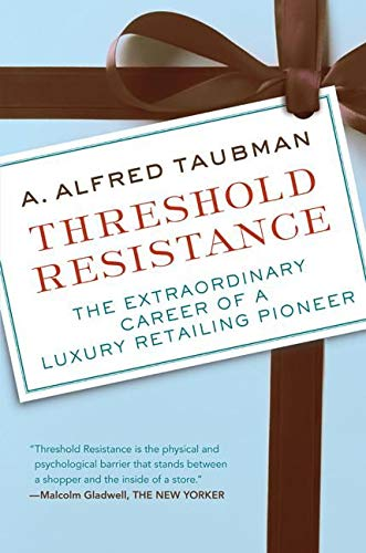9780061235375: Threshold Resistance: The Extraordinary Career of a Luxury Retailing Pioneer