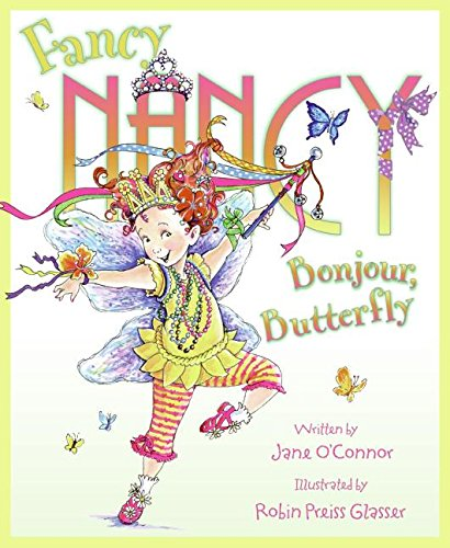 9780061235887: Fancy Nancy: Bonjour, Butterfly