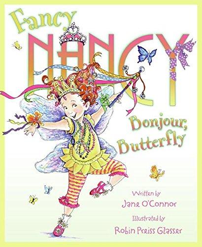 9780061235887: Fancy Nancy: Bonjour, Butterfly
