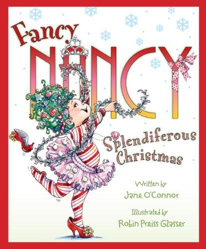 9780061235917: Fancy Nancy: Splendiferous Christmas
